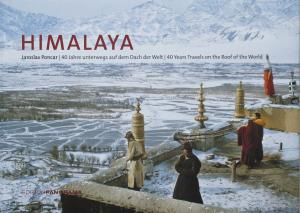 Himalaya - 40 Years of travel on the Roof of the World